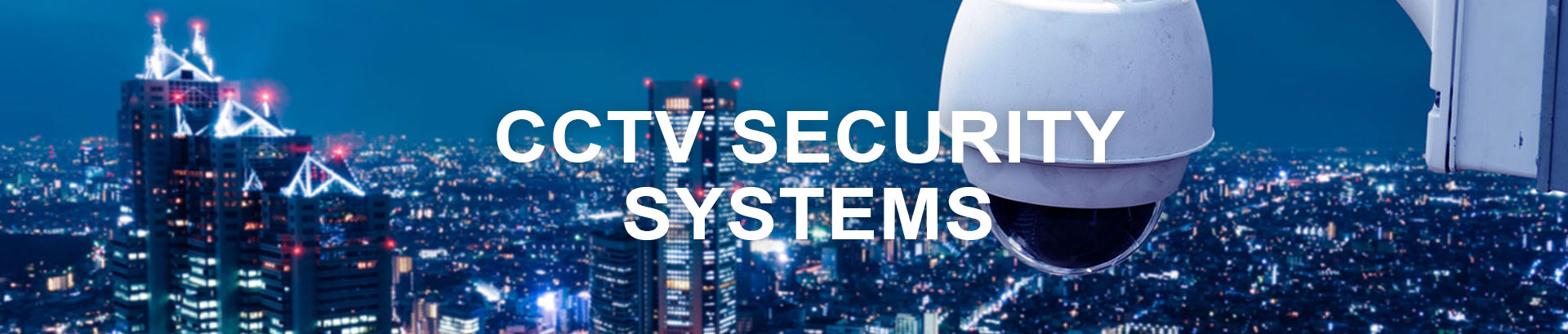 CCTV Security Systems - Pacey Electrical